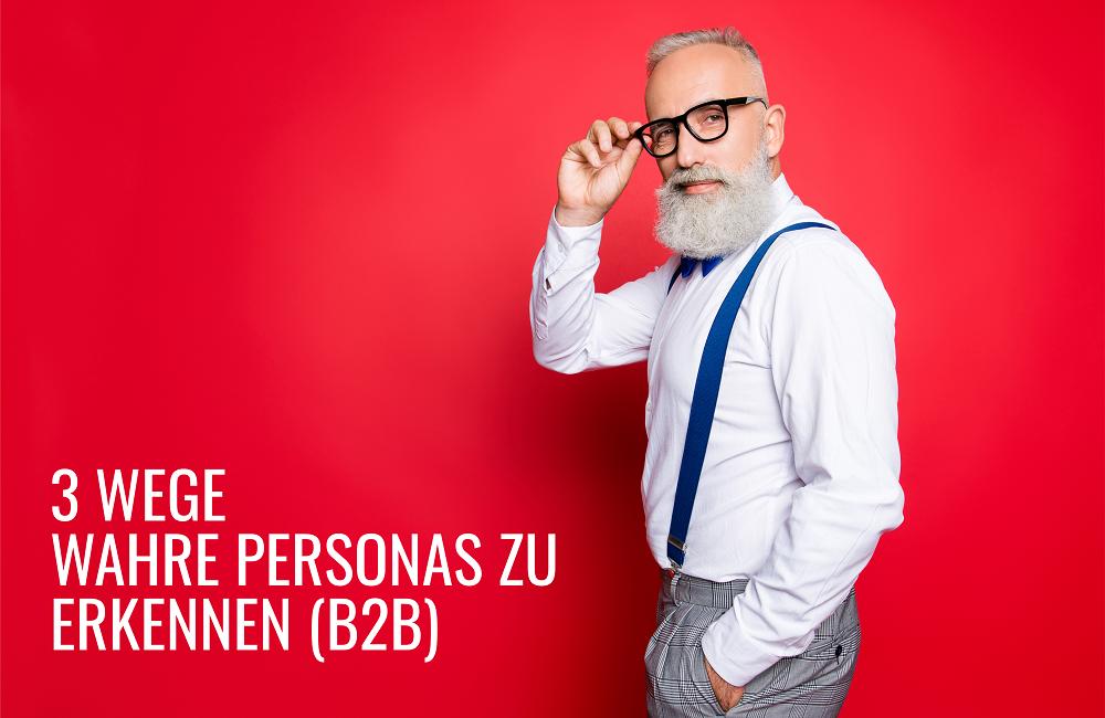 3 Wege wahre Personas zu erkennen B2B ein lässiger Geschäftsmann mit Brile